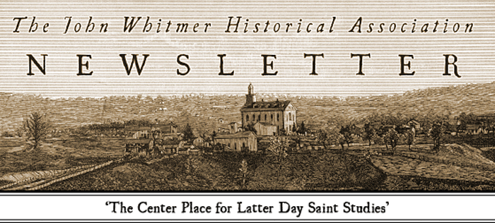 The John Whitmer Historical Association Newsletter (masthead graphic with old sepia-tone drawing) 'The Center Place for Latter Day Saint Studies'