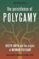 "Book cover for ""The Persistence of Polygamy: Joseph Smith and the Origins of Mormon Polygamy"""